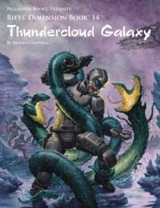 Review: Palladium Books – Thundercloud Galaxy (Rifts ...