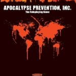 Apocalypse Prevention, Inc Comes to Savage Worlds