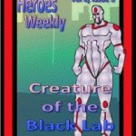 Creature of the Black Lab Adventure for Heroes Wear Masks