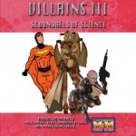 Super Villain Scoundrels of Science for Mutants & Masterminds