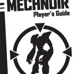 Mechnoir Alternative Player's Guide for Technoir