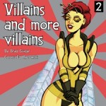 Villains and More Villains from Evil Inc Comics