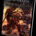 Deathwatch Honour the Chapter is Now Available