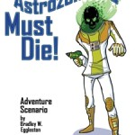 New Free Bulldogs Adventure Astrozombies Must Die