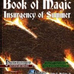 Insurgency of Summer Book of Magic for Pathfinder