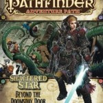 New Shattered Star Adventure Path Module Beyond the Doomsday Door