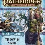 Pathfinder Reign of Winter Adventure Path has Now Begun