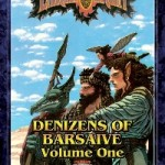 Earthdawn Denizens of Barsaive Volume One and Two