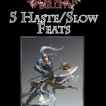 Five New Feats for Haste and Slow for Pathfinder