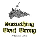 New Fantasy RPG Something Went Wrong from Troll in the Corner