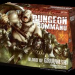 D&amp;D Dungeon Command: Blood of Gruumsh Released!